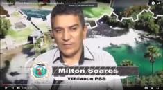 Vereador Milton Soares comenta finalização do processo eleitoral
